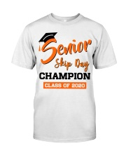 Senior Skip Day Champions Class Of 2020 Classic T-Shirt front