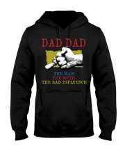 DAD DAD The Man The Myth The Bad Influence Hooded Sweatshirt tile