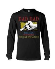 DAD DAD The Man The Myth The Bad Influence Long Sleeve Tee tile