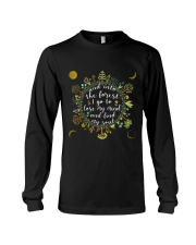And into the forest I go to Long Sleeve Tee front