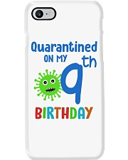 Quarantined On 9th My Birthday 9 years old Phone Case thumbnail