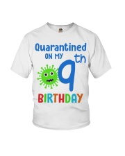 Quarantined On 9th My Birthday 9 years old Youth T-Shirt thumbnail