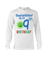 Quarantined On 9th My Birthday 9 years old Long Sleeve Tee thumbnail