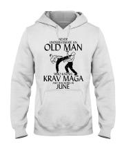 Never Underestimate Old Man Krav maga June Hooded Sweatshirt thumbnail