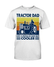 Tractor Dad Like A Regular Dad But Cooler Classic T-Shirt tile