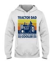 Tractor Dad Like A Regular Dad But Cooler Hooded Sweatshirt thumbnail