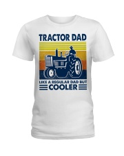 Tractor Dad Like A Regular Dad But Cooler Ladies T-Shirt thumbnail