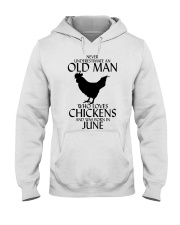 Never Underestimate Old Man Chicken June Hooded Sweatshirt thumbnail