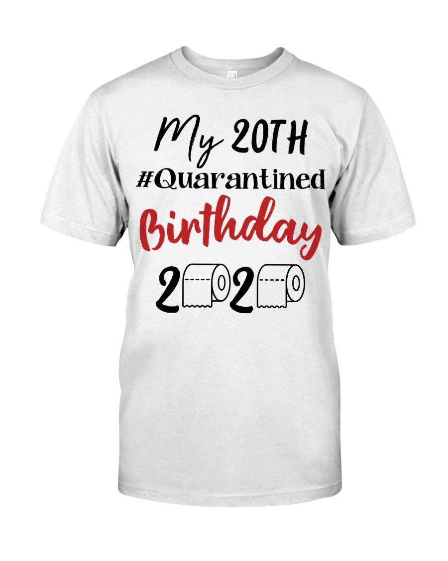20th Birthday Quarantined 20 Year Old Classic T-Shirt
