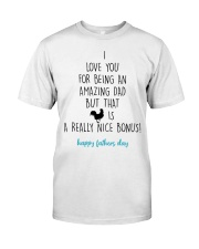 I Love You For Being An Amazing Dad Classic T-Shirt thumbnail