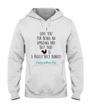 I Love You For Being An Amazing Dad Hooded Sweatshirt thumbnail
