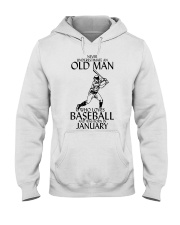Never Underestimate Old Man Baseball January Hooded Sweatshirt thumbnail