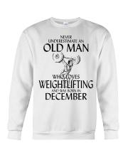 Never Underestimate Old Man Weightlifting December Crewneck Sweatshirt thumbnail