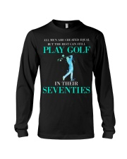 The Best Can Still Play Golf In Their Seventies Long Sleeve Tee thumbnail