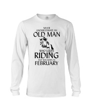 An Old Man Who Loves Riding And Was Born February Long Sleeve Tee thumbnail