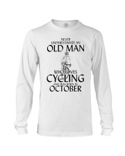 Never Underestimate Old Man Cycling October Long Sleeve Tee thumbnail