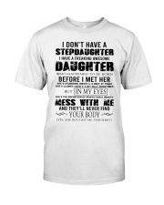 I Don't Have A Stepdaughter Classic T-Shirt tile