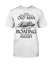 Never Underestimate Old Man Boating August Classic T-Shirt front