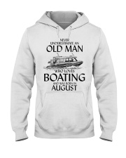 Never Underestimate Old Man Boating August Hooded Sweatshirt thumbnail
