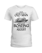 Never Underestimate Old Man Boating August Ladies T-Shirt thumbnail