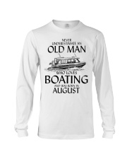 Never Underestimate Old Man Boating August Long Sleeve Tee thumbnail