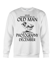 Never Underestimate Old Man Photography December Crewneck Sweatshirt thumbnail