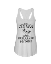 Never Underestimate Old Man Photography December Ladies Flowy Tank thumbnail