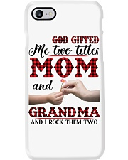 God Gifted Me Two Titles Mom And Grandma Phone Case thumbnail