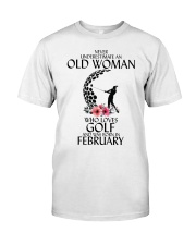 Never Underestimate Old Woman Golf February Classic T-Shirt thumbnail