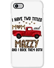 I Have Two Titles Mom And Mazzy Phone Case thumbnail