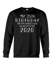 My 35th Birthday The One Where I Was 35 years old  Crewneck Sweatshirt thumbnail