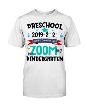 PRESCHOOL ZOOMING INTO KINDERGARTEN Classic T-Shirt front