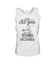 Never Underestimate Old Man Loves Tennis December Unisex Tank thumbnail