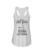 Never Underestimate Old Man Loves Tennis December Ladies Flowy Tank thumbnail