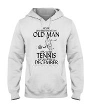 Never Underestimate Old Man Loves Tennis December Hooded Sweatshirt thumbnail