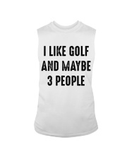 I Like Golf And Maybe 3 People Sleeveless Tee thumbnail