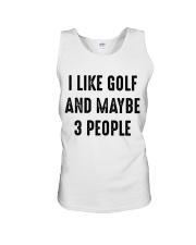 I Like Golf And Maybe 3 People Unisex Tank thumbnail