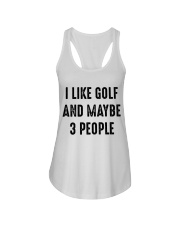 I Like Golf And Maybe 3 People Ladies Flowy Tank thumbnail