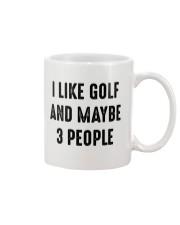 I Like Golf And Maybe 3 People Mug thumbnail