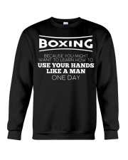 Boxing Beacause You Might Want To Learn Crewneck Sweatshirt thumbnail