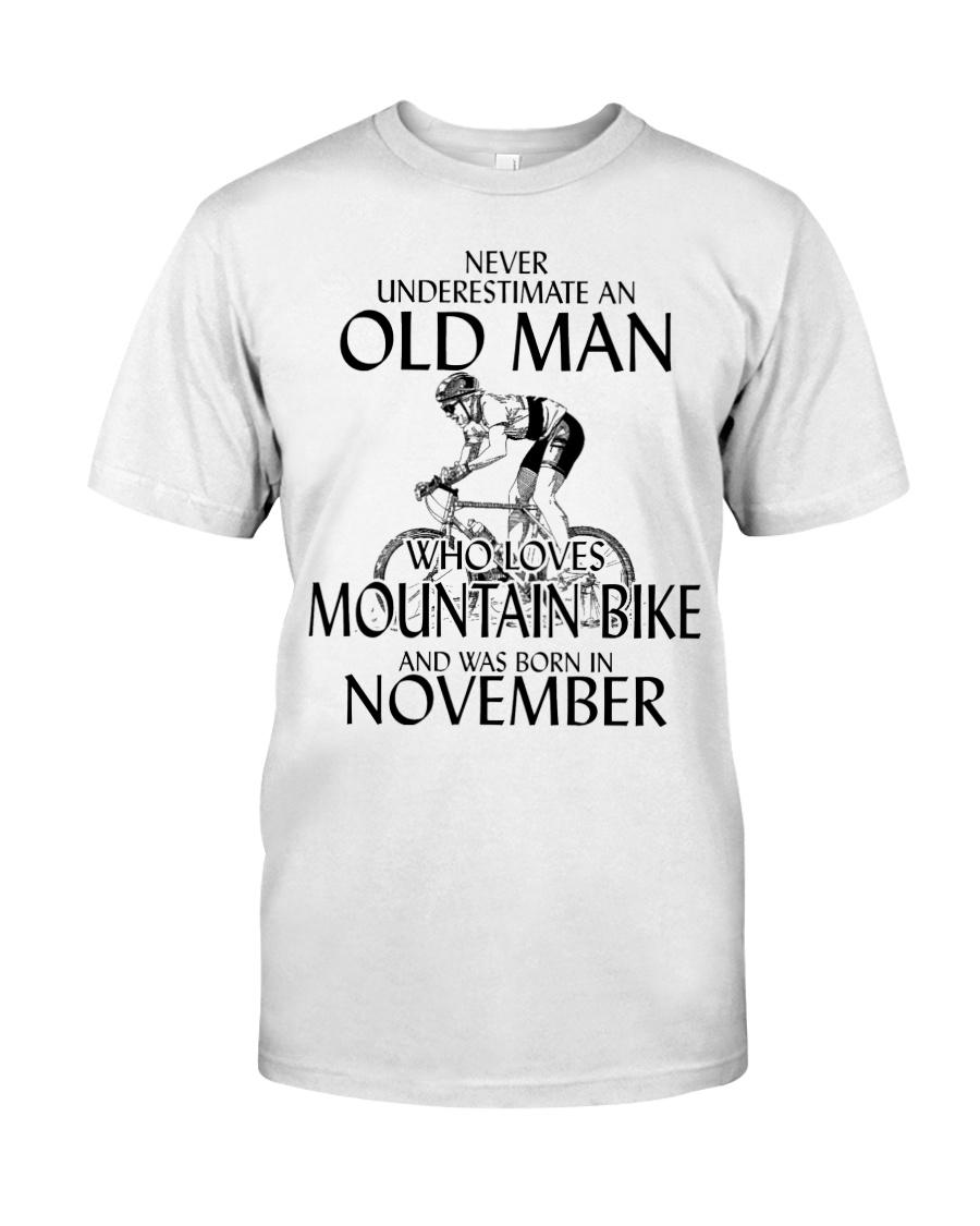 Never Underestimate Old Man Mountain Bike November Classic T-Shirt