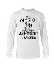 Never Underestimate Old Man Mountain Bike November Long Sleeve Tee thumbnail