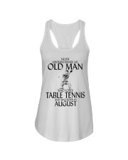 Never Underestimate Old Man Table Tennis August Ladies Flowy Tank thumbnail