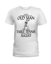 Never Underestimate Old Man Table Tennis August Ladies T-Shirt thumbnail