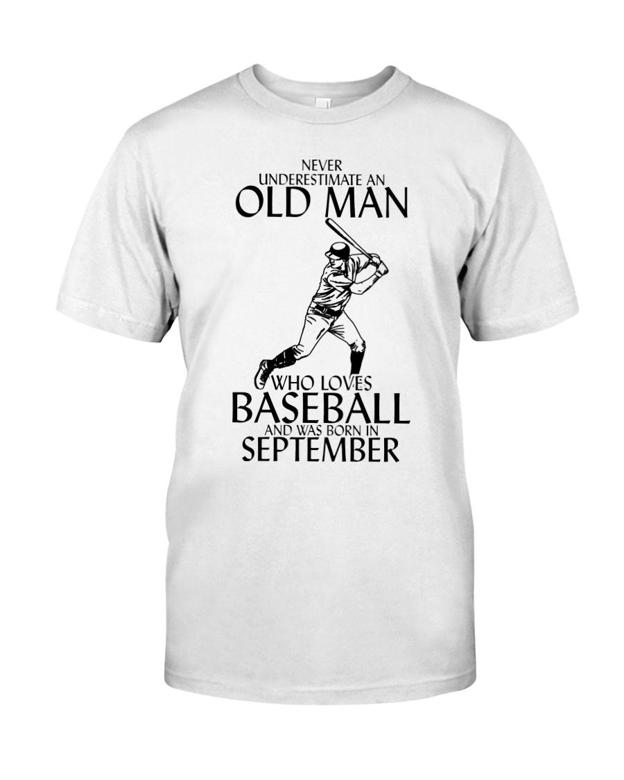 Never Underestimate Old Man Baseball September Classic T-Shirt
