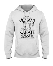 Never Underestimate Old Man Karate October Hooded Sweatshirt thumbnail