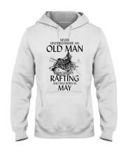 Old Man Loves Rafting May Hooded Sweatshirt thumbnail