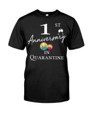 1s Anniversary in Quarantine Classic T-Shirt front