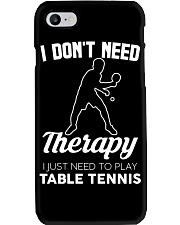 Table Tennis I Don't Need Therapy Phone Case tile