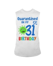 Quarantined On 31st My Birthday 31 Sleeveless Tee thumbnail